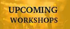 upcoming workshopS 1